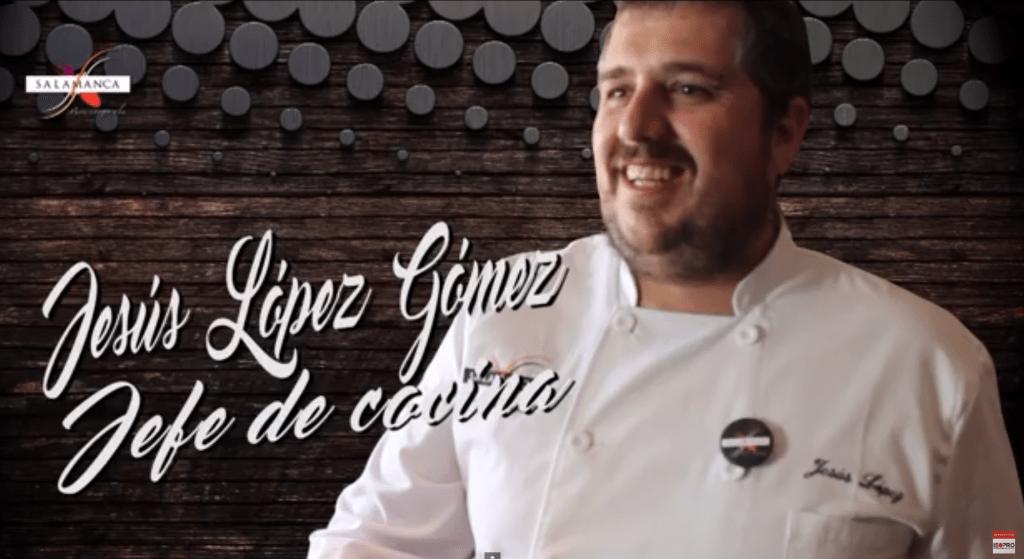 Chef Jesús López López aspirante a Mejor Cocinero de Castilla y Léon